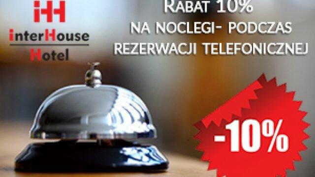 Rabat 10% przy rezerwacji telefonicznej